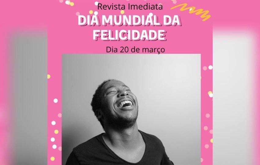 Dia mundial da felicidade
