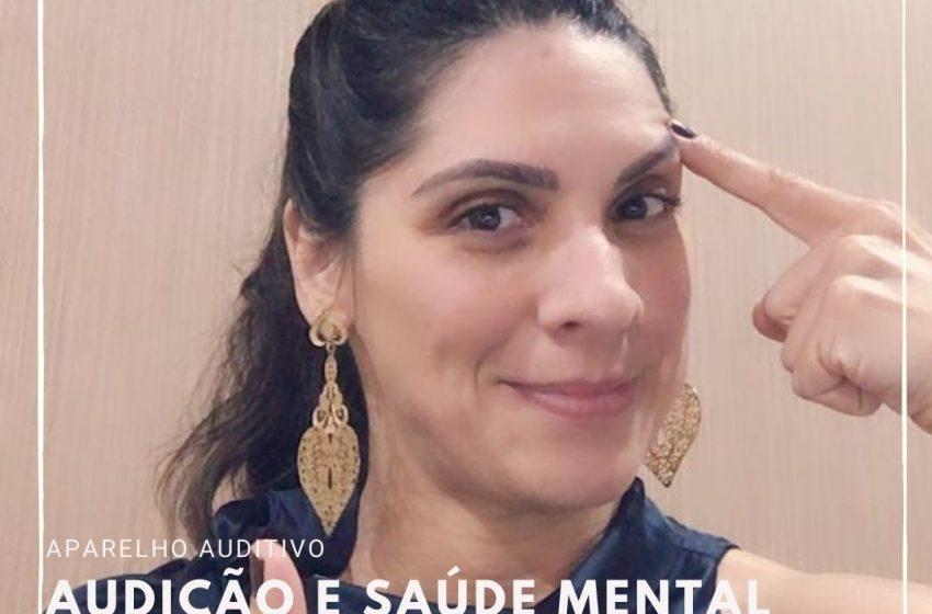 Aparelho Auditivo e Saúde Mental